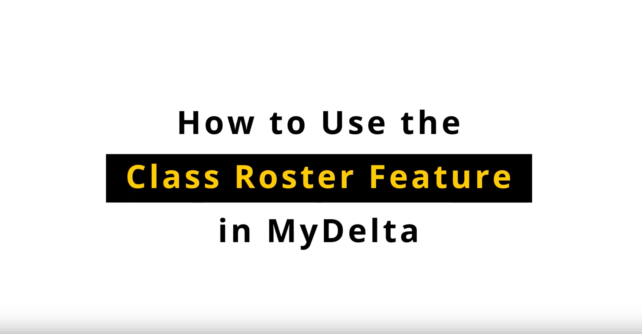 How to Use the Class Roster Feature in MyDelta