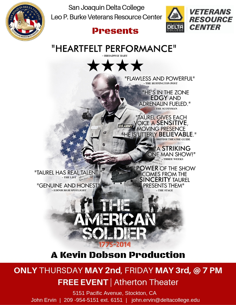 """The American Soldier"" comes to San Joaquin Delta College's Atherton Auditorium on May 2 and May 3. The solo show consists of scenes based on letters written by those who fought in conflicts from the Revolutionary War to Afghanistan."