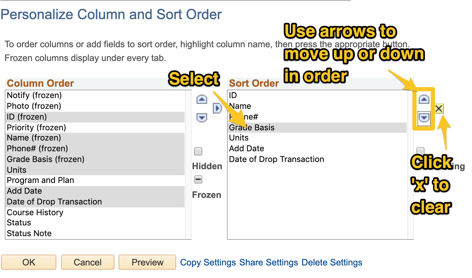 Once columns appear in the Sort Order table, use the up and down arrows to the right of the table to reorder the columns.