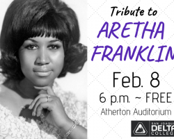 San Joaquin Delta College will host a tribute to Aretha Franklin on Feb. 8. The event is free.