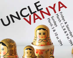 "San Joaquin Delta College presents the play ""Uncle Vanya"" starting March 1"