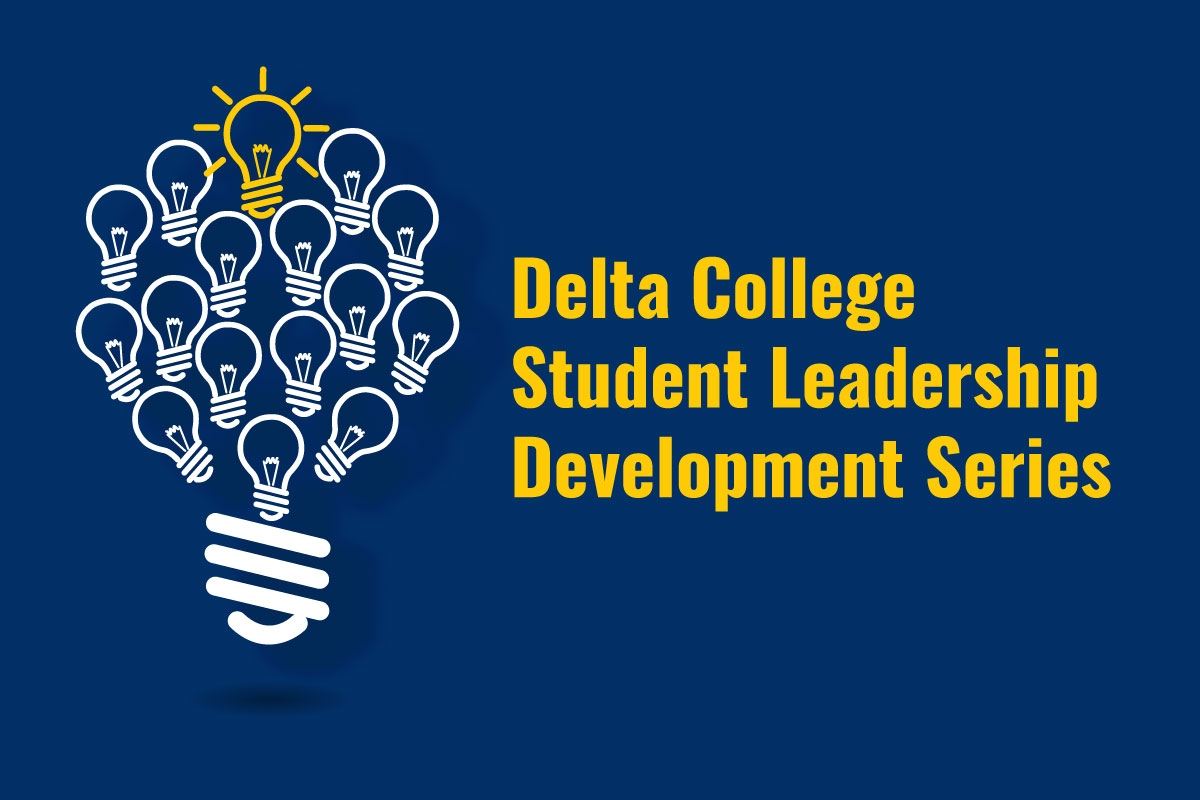Delta College Student Leadership Series