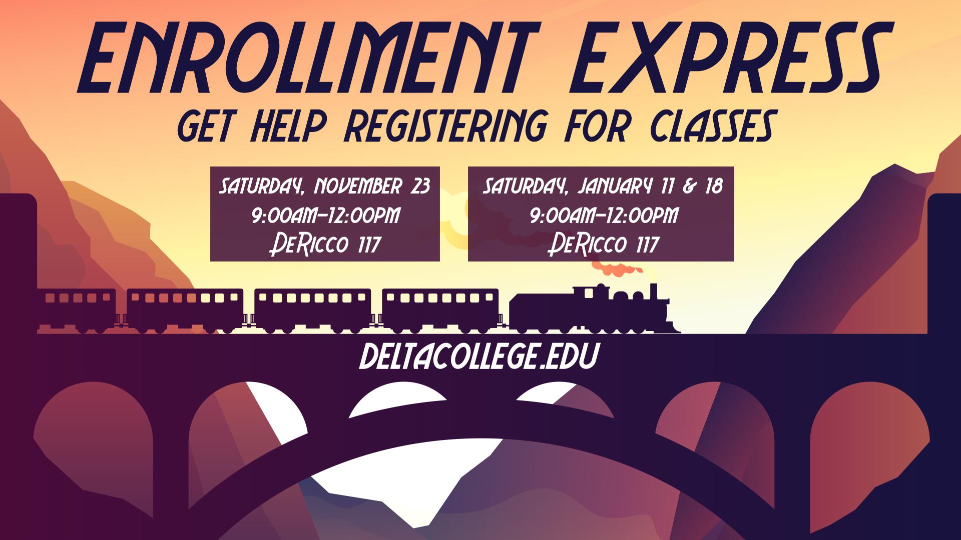 Enrollment Express. Get help registering for classes.