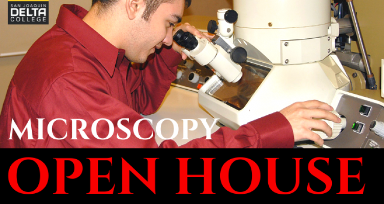 San Joaquin Delta College will host an open house featuring its unique electron microscopy program from 1 p.m. to 6 p.m. on April 11.