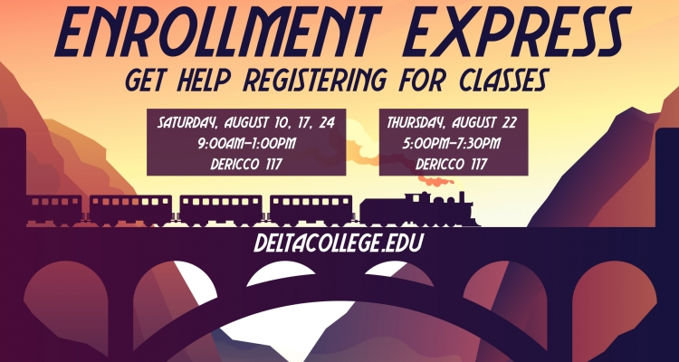 """San Joaquin Delta College will host a series of """"Enrollment Express"""" events to help students register for Fall Semester."""